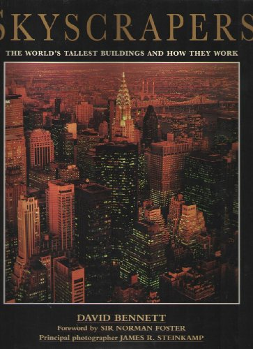 (Skyscrapers: The World's Tallest Buildings and How They)