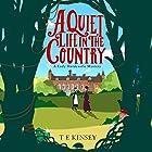A Quiet Life in the Country: A Lady Hardcastle Mystery, Book 1 Hörbuch von T E Kinsey Gesprochen von: Elizabeth Knowelden