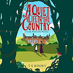 A Quiet Life in the Country Audiobook