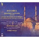 Istanbul: Dimitrie Cantemir, The Book of Science of Music and the Sephardic and Armenian Traditions