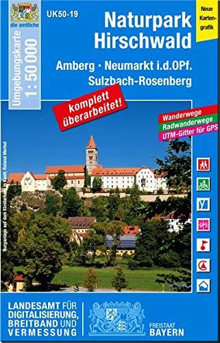 UK50-19 Naturpark Hirschwald: Amberg, Neumarkt i.d.OPf., Sulzbach-Rosenberg (UK50 Umgebungskarte 1:50000 Bayern Topographische Karte Freizeitkarte Wanderkarte)