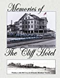 Memories of the Cliff Hotel, Pamela Lind McCallum and Nancy Murray Young, 0985828226