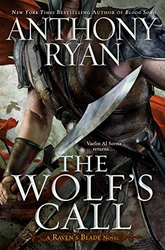 The Wolf's Call (Raven's Blade Novel, A Book 1)