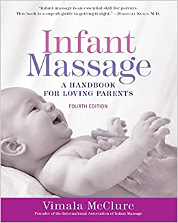 Baby Massage with My Father: A Fathers Journey (Parenting Book 1)