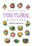 img - for Old-Time Mini Floral Stickers (Dover Stickers) book / textbook / text book
