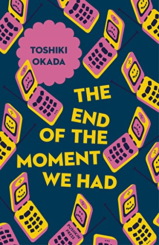 The End of the Moment We Had (Japanese Novellas Book 6)