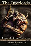 Legend of the Treasure, J. Squatrito, 1470164922