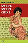 Sweet Sweet China par Mihali