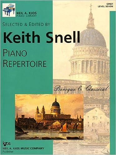 Level 6 GP606 Keith Snell Piano Repertoire Baroque /& Classical