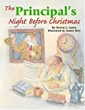 img - for Principal's Night Before Christmas, The (The Night Before Christmas Series) by Steven Layne (2004-09-30) book / textbook / text book