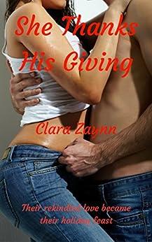 She Thanks His Giving by [Zaynn, Clara]