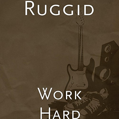 Dp On Hard Work: Work Hard By Ruggid On Amazon Music