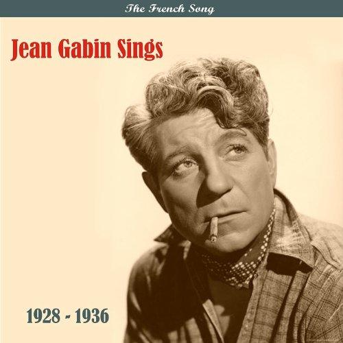 The French Song / Jean Gabin Sings / Recordings 1928 - ()