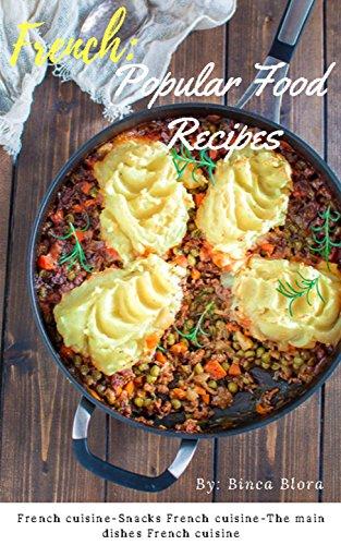 French: Popular Food Recipes by Binca Blora