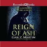 Reign of Ash: Ascendant Kingdoms, Book 2 | Gail Z. Martin