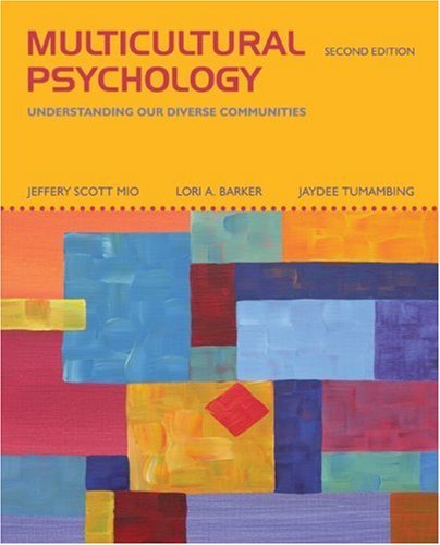 Download Multicultural Psychology: Understanding Our Diverse Communities:2nd (Second) edition ebook