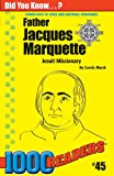 Father Jacques Marquette, Carole Marsh, 0635015145