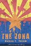 The Zona, Nathan L. Yocum, 1620070219