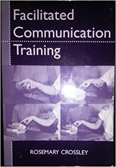 Book Facilitated Communication Training (Special Education Series) by Rosemary Crossley (1994-01-03)