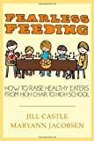 Fearless Feeding, Jill Castle and Maryann Jacobsen, 111830859X