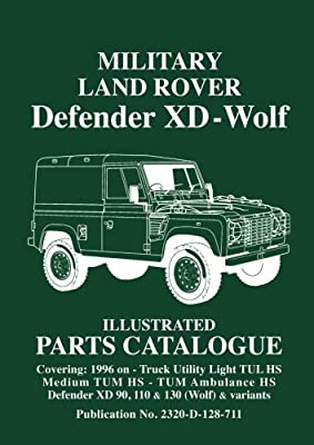 Military Land Rover Defender XD - Wolf Illustrated Parts Catalogue