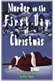 Murder on the First Day of Christmas (Chloe Carstairs Mysteries) (Volume 1)