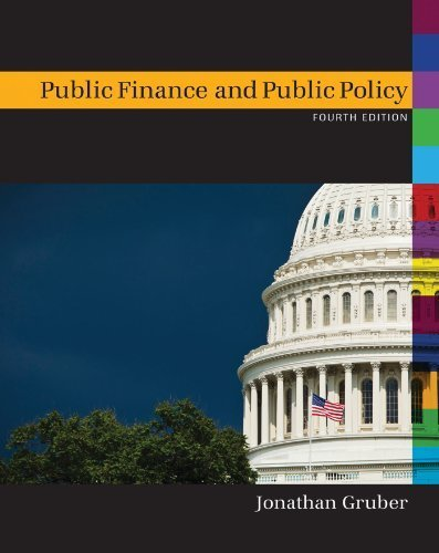 Public Finance and Public Policy by Gruber, Jonathan
