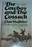 Cowboy and Cossack, Clair huffaker, 0671783793