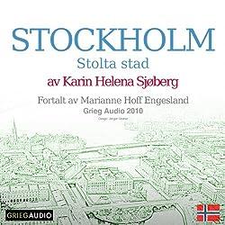 Reiseskildring - Stockholm [Travelogue: Stockholm]