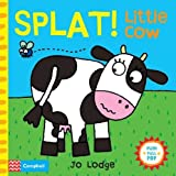 Splat! Little Cow: An Interactive Story Book (Little Movers)