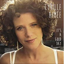 It's a Good Day by Aimee, Cyrille (2014-02-18)