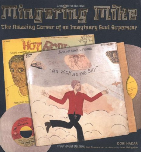 Mingering Mike: The Amazing Career of an Imaginary Soul Superstar ebook