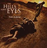 The Hills Have Eyes 2 (The Album) by Hills Have Eyes 2 (2007-07-31)