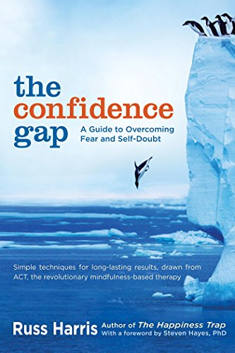 The Confidence Gap: A Guide to Overcoming Fear and Self-Doubt cover