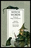 img - for WITCH WORDS - Poems of Magic and Mystery book / textbook / text book