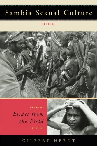 Sambia Sexual Culture: Essays from the Field (Worlds of Desire: The Chicago Series on Sexuality, Gender, and Culture)