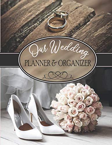 Our Wedding Planner & Organizer: A Complete Checklist
