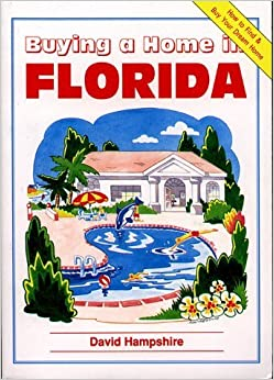 Book Buying a Home in Florida by David Hampshire (1996-06-27)