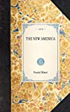 The New America, Frank Dilnot, 1429005807