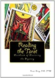 Reading the Tarot, Dawn Grey, 1456489992