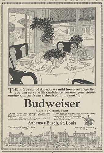 1913 Ad Anheuser Busch Budweiser Beer Says Made in a Gigantic Plant - Original Vintage Advertisement