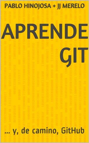Aprende Git: … Y, De Camino, Github