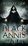 Black Annis: Demon Hunter (Revenge of the Witch Book 1)