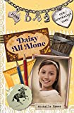 Daisy All Alone: Daisy Book 2 (Our Australian Girl)
