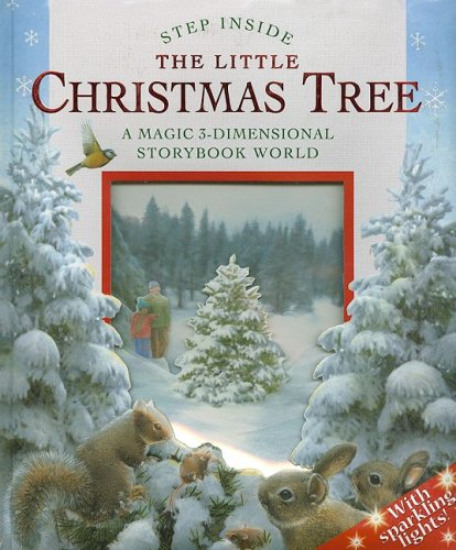 The Little Christmas Tree: A Magic 3-Dimensional Storybook World ...