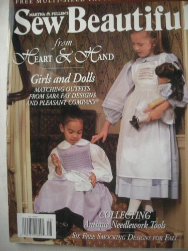 - MARTHA PULLEN'S SEW BEAUTIFUL magazine Fall 1998 (No. 59, Girls and Dolls, Sara Fay Designs, Antique Needlework Tools, Smocking Designs)