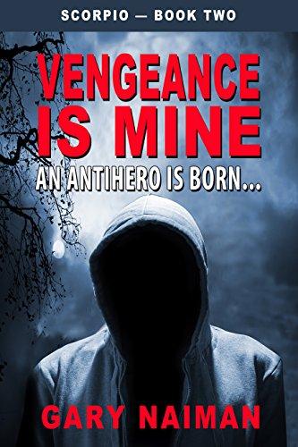 Vengeance is Mine (Scorpio - Book 2)