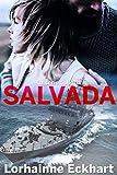 Salvada: La serie Salvada (Spanish Edition)
