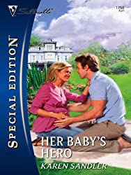 Her Baby's Hero (Silhouette Special Edition)