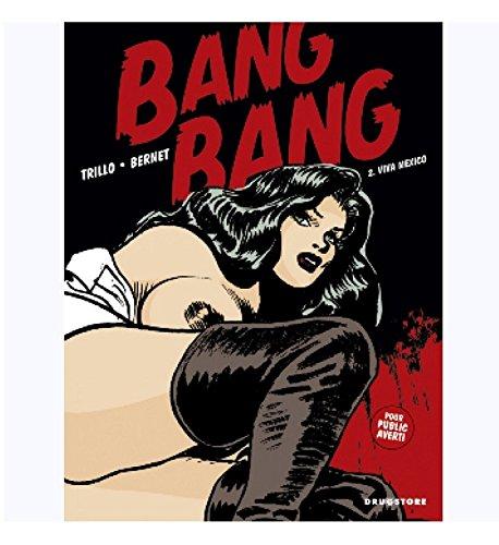 Bang-Bang, tome 2 Album – 11 avril 2001 Jordi Bernet carlos Trillo Albin Michel 2226121056